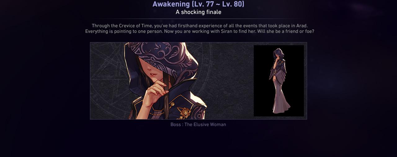 Awakening (Lv. 77 ~ Lv. 80) A shocking finale