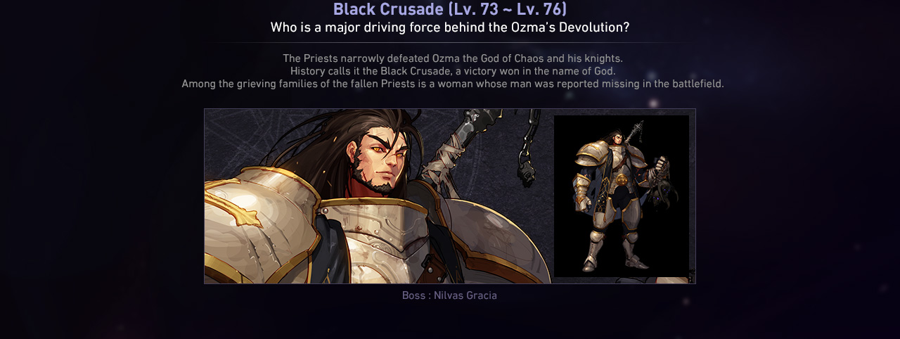 Black Crusade (Lv. 73 ~ Lv. 76) Who is a major driving force behind the Ozma's Devolution?